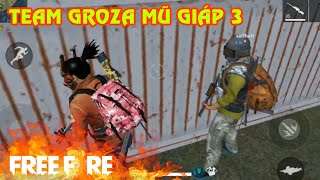 [Garena Free Fire] TOP 1 TEAM GROZA GIÁP MŨ 3 | Sỹ Kẹo