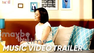 Maybe This Time Music Video Trailer   Coco Martin and Sarah Geronimo   'Maybe This Time'