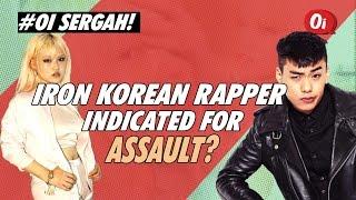 Iron Korean Rapper Indicted For Assault?