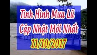 Tin Thời Sự Hôm nay (11h30 - 11/10/2017) : Áp Thấp Nhiệt Đới Gây Mưa Lớn Nguy Cơ Sạt Lở Đất Lũ Cao