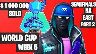 Fortnite World Cup Week 5 Highlights Semifinal - NA East Solo Part 2 [Fortnite Tournament 2019]