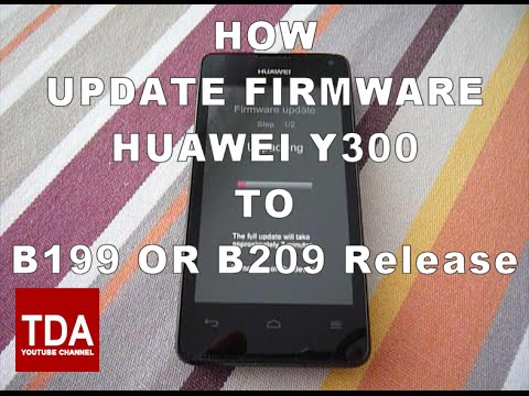 Huawei Ascend Y300 Update to Official B199 or B209 ...