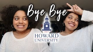 I'm leaving Howard University....