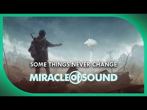FALLOUT 4 SONG - Some Things Never Change - Miracle Of Sound
