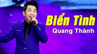 Biển Tình (St. Lam Phương) - Quang Thành | Nhạc Vàng Bolero Chọn Lọc Hay Nhất 2018
