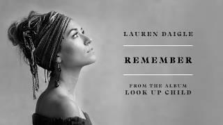 Lauren Daigle - Remember (Audio)