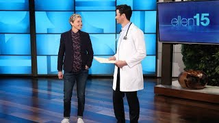 Ellen Gets a Pre-Birthday Checkup from Two Very Reliable Doctors