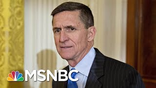 Breaking Down Michael Flynn's Latest Move In Robert Mueller's Investigation | Morning Joe | MSNBC