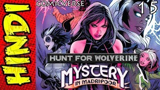Hunt For Wolverine - 15  | Mystery In Madripoor | Marvel Comics Explained in Hindi | #ComicVerse