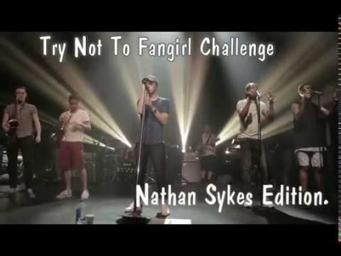 ♡ Try Not To Fangirl | Nathan Sykes ♡