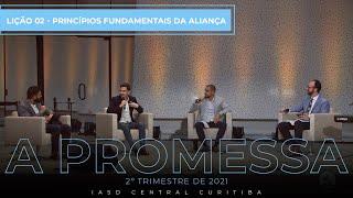 12/04/21 - LIÇÃO 02 | Princípios da aliança.
