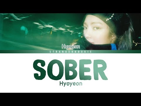 HYO 'Sober' (Feat. Ummet Ozcan) - Lyrics + Eng ver. [Color Coded_HAN_ROM_ENG ver.]