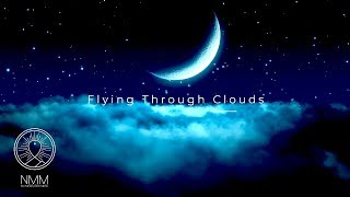 "Delta Waves Sleep ★︎ Mind and Body Rejuvenation ★︎ Healing Meditation music ""Flying Through Clouds"""