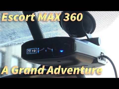 A Grand Adventure Using The Escort Max 360
