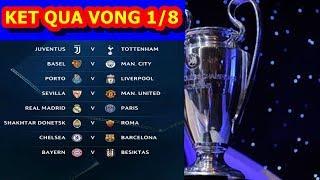 Kết quả bốc thăm C1 VÒNG 1/8 CHAMPIONS LEAGUE: Chung kết sớm REAL vs PSG