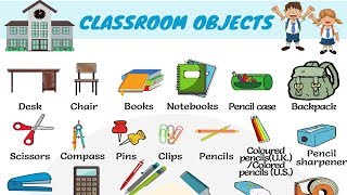Classroom Objects in English | Learn Classroom Vocabulary