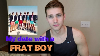 My date with a Frat Boy