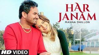 Har Janam – Manna Dhillon – Pav Dharia