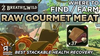 Zelda: Breath of the Wild - Where to Find/Farm Raw Gourmet Meat (Best Stackable Health Recovery)