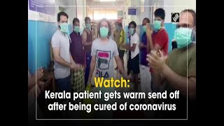 Heartwarming video: Kerala patient gets warm send off afte..