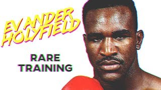 Evander Holyfield RARE Training In Prime