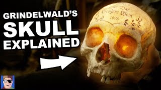 Grindelwald's Skull Explained | Harry Potter Theory