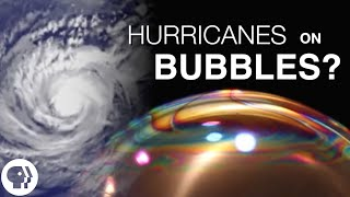 How to Make a Hurricane on a Bubble