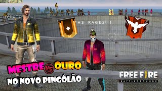 MESTRE vs OURO NO NOVO PINGÓLÃO DO FREE FIRE