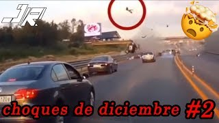 LOS ACCIDENTES Y CHOQUES DE AUTOS DICIEMBRE 2018 CRASH ACCIDENT 🚗 #2