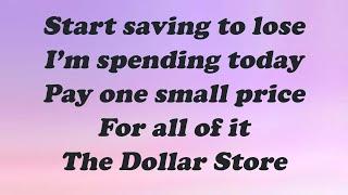 LIZA KOSHY - DOLLAR STORE (Lyrics)