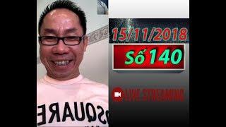 Tân Thái  Ngày 15/11/2018 số 140: Nổi đau dân tộc và nổi lo mất nước ( HD )
