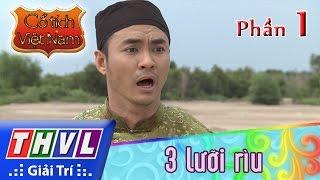 THVL   Cổ tích Việt Nam: 3 lưỡi rìu (Phần cuối) - Phần 1