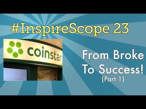 #InspireScope 23: From Broke To Success (Part 1)