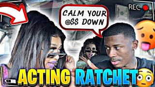 "ACTING ""RATCHET"" TO SEE HOW MY BOYFRIEND REACTS... *HILARIOUS*"