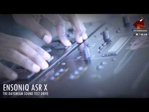 Ensoniq ASR-X Test Drive by The Daydream Sound