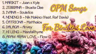 Marikit | OPM Playlist for Binibini