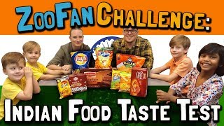 ZooFan Challenge: INDIAN FOOD TASTE TEST! (February 15, 2018)