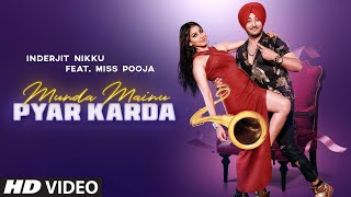 Video Munda Mainu Pyar Karda - Inderjit Nikku - Miss Pooja