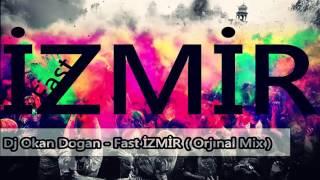 DJ Okan Dogan - Fast