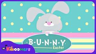 B-U-N-N-Y | Easter Bunny Song for Kids | Bunny Song | The Kiboomers