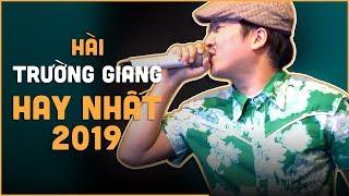 Hài Trường Giang Hay Nhất Năm 2019 Mạnh Quỳnh ft  Trường Giang ft  Phi Nhung ft  Hoài Lâm