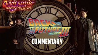 Back to the Future Part III Commentary (Podcast Special)