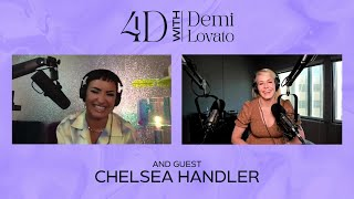 4D With Demi Lovato - Guest: Chelsea Handler