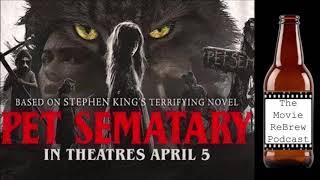 Episode 55: Pet Sematary and Rhinegeist Hustle