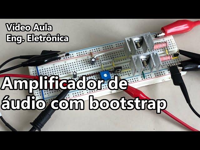 AMPLIFICADOR DE ÁUDIO COM BOOTSTRAP | Vídeo Aula #349