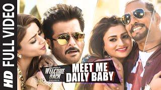 'Meet Me Daily Baby' FULL VIDEO Song   Nana Patekar, Anil Kapoor   Welcome Back   T-Series