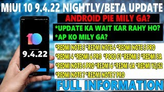 MIUI 10 9.4.22 NIGHTLY/BETA UPDATE ROLLING OUT FULL INFO