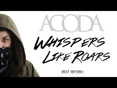 ACODA 'Whispers Like Roars'