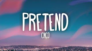 CNCO - Pretend (Letra)