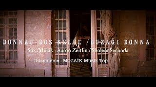 Jehat HEKİMOĞLU - Mozaik Müzik Topluluğu / Donnaj Dos Kelbl